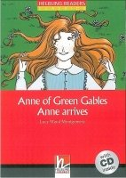 Helbling Readers Classics Level 2 Red Line - Anne of Green Gables - Anne Arrives + Audio CD Pack - L. M. Montgomery
