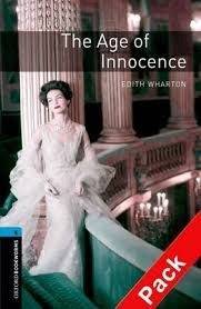 OXFORD BOOKWORMS LIBRARY New Edition 5 THE AGE OF INNOCENCE AUDIO CD PACK
