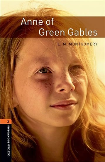 Oxford Bookworms Library 2 Anne of Green Gables (New Edition)