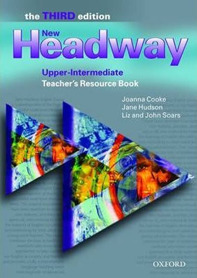 New Headway Upper Intermediate Teacher´s Resource Book (3rd) - John Soars;John Soars;Liz Soars