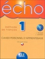 ECHO 1 Cahier personnel d´apprentissage + CD audio