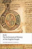 The Ecclesiastical History of the English People (Oxford World´s Classics New Edition) - BEDE