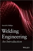 Welding Engineering : An Introduction