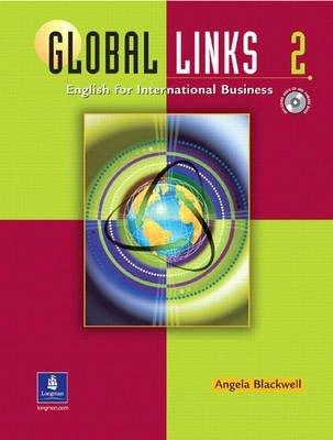 Global Links 2: English for International Business, with Audio CD