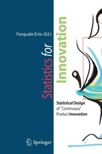 """Statistics for Innovation: Statistical Design of """"Continuous"""" Product Innovation"""