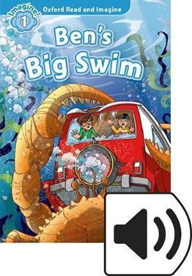 Oxford Read and Imagine Level 1 Ben´s Big Swim with Mp3 Pack - Paul Shipton