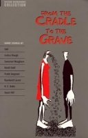 Oxford Bookworms Collection: From the Cradle to the Grave - WEST, C.
