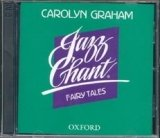 JAZZ CHANTS FAIRY TALES AUDIO CDs /2/
