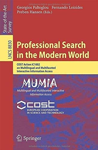 Professional Search in the Modern World