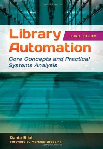 Library Automation, Core Concepts and Practical Systems Analysis, Third Edition