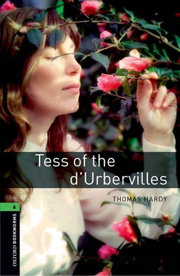 Oxford Bookworms Library 6 Tess of the d´Urbervilles (New A/W) (New Edition) - Thomas Hardy