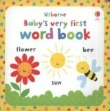 Baby's Very First Word Book - WATT, F.