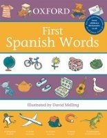Oxford First Spanish Words - MELLING, D.;MORRIS, D.