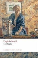 The Years (Oxford World´s Classics New Edition) - WOOLF, V.