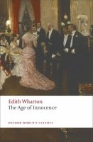 THE AGE OF INNOCENCE (Oxford World´s Classics New Edition)