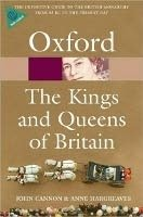 Oxford the Kings and Queens of Britain Revised Edition (Oxford Paperback Reference) - CANNON, J.;HARGREAVES, A.