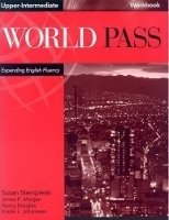 World Pass Upper Intermediate Workbook - CURTIS, A.;DOUGLAS, N.;JOHANNSEN, K. L.;MORGAN, J. R.;STEMPLESKI, S.