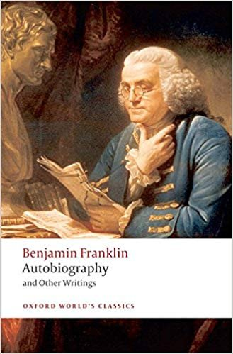 Autobiography and Other Writings (Oxford World´s Classics New Edition) - FRANKLIN, B.
