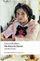 The Russian Master and Other Stories (Oxford World´s Classics New Edition) - CHEKHOV, A. P.