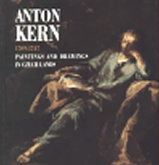 Kern Anton 1709 -1747: Paintings and Drawings in Czech Lands(anglická verze) - Paintings and Drawings in Czech Lands - Pavel Preiss;Pavel Preiss