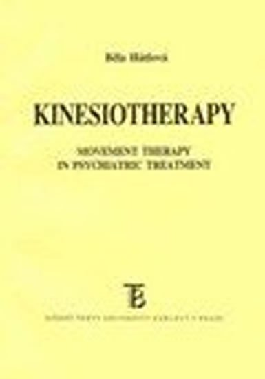 Kinesiotherapy: Movement Therapy in Psychiatric Treatment - Movement Therapy in Psychiatric Treatment