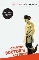 A Country Doctor's Notebook (Vintage Classics)