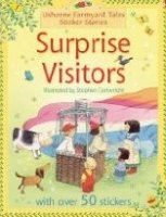 Surprise Visitors (farmyard Tales Sticker Storybooks) - AMERY, H.;CARTWRIGHT, S. (Illustr. by)