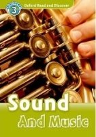 OXFORD READ AND DISCOVER Level 3: SOUND AND MUSIC + AUDIO CD PACK