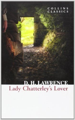 Lady Chatterley's Lover (Collins Classics) - David Herbert Lawrence