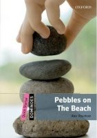 Dominoes Second Edition Level Quick Starter - Pebbles on the Beach + MultiRom Pack - RAYNHAM, A.