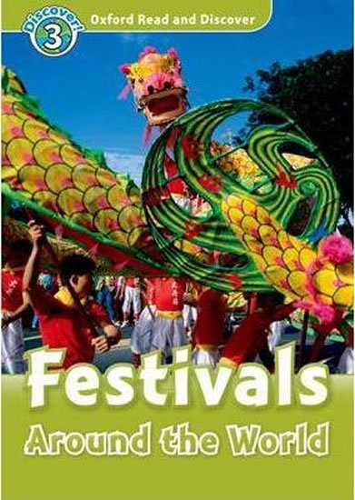 Oxford Read and Discover Level 3 Festivals Around the World