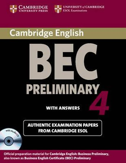 Cambridge BEC 4 Preliminary Self-study Pack (Student´s Book with answers and Audio CD) - kolektiv autorů