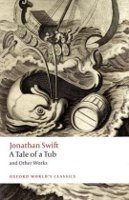 A Tale of a Tub and Other Works (Oxford World´s Classics New Edition) - SWIFT, J.