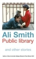 Public Library and Other Stories HB - Smith, A.