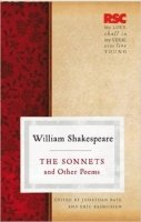 Sonnets and Other Poems: RSC Shakespeare - Shakespeare, W.