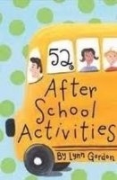 52 After-School Activities