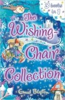 The Wishing-Chair Collection (Three stories in one) - Blyton, E.