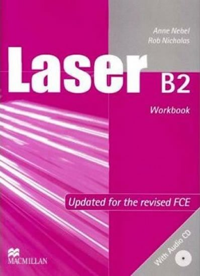 Laser B2 (new edition) Workbook without key + CD - Anne Nebel