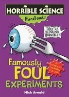 HORRIBLE SCIENCE HANDBOOKS: FAMOULY FOUL EXPERIEME