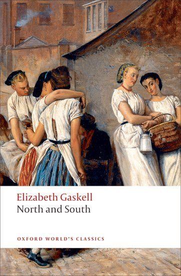 North and South (Oxford World´s Classics New Edition) - GASKELL, E. C.