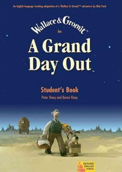 Wallace and Gromit a Grand Day Out Video Student´s Book