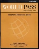 World Pass Advanced Teacher´s Resource Book - CURTIS, A.;DOUGLAS, N.;JOHANNSEN, K. L.;MORGAN, J. R.;STEMPLESKI, S.
