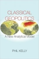 Classical Geopolitics: A New Analytical Model