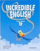Incredible English 1 Class Book - MORGAN, M.;PHILLIPS, S.;SLATTERY,M.
