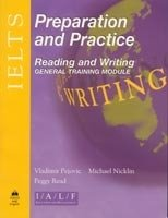 Ielts Preparation and Practice Reading and Writing - General Module - SAHANAYA, W.
