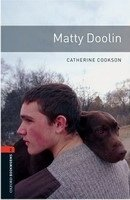 Oxford Bookworms Library New Edition 2 Matty Doolin - COOKSON, C.