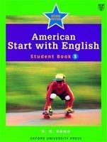 American Start with English 3 Student's Book - HOWE, D. H.