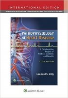 Pathophysiology of Heart Disease, 6th ISE - Lilly, L. S.