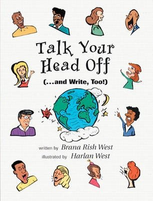 Talk Your Head Off...and Write Too