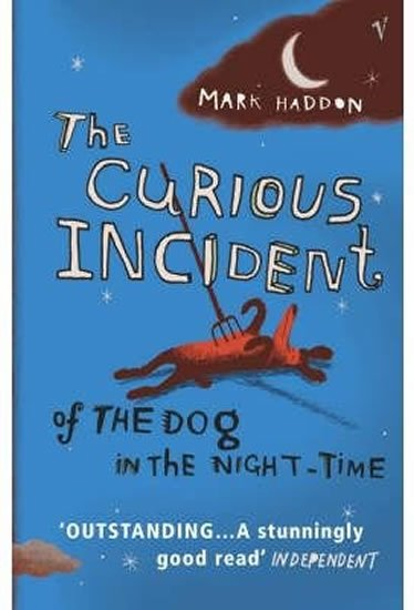 The Curious Incident of the Dog in the Night-time - Mark Hadon
